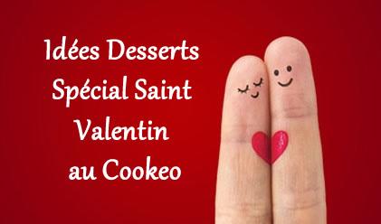 Idées Desserts Spécial Saint Valentin au Cookeo