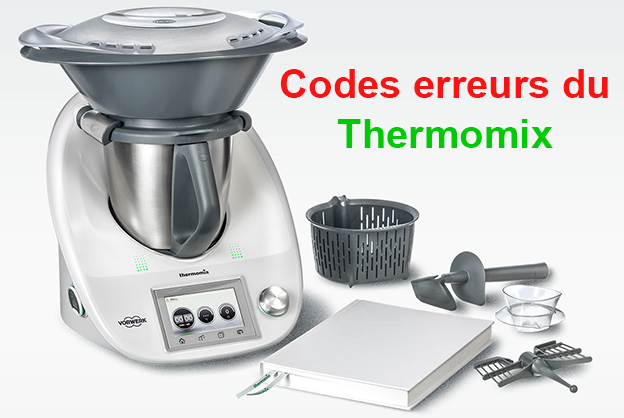codes erreurs du thermomix plat et recette recettes de cuisine faciles et legeres thermomix cookeo. Black Bedroom Furniture Sets. Home Design Ideas
