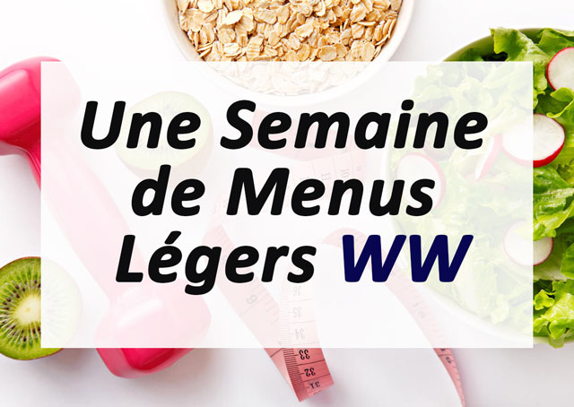 Une semaine de menus légers ww