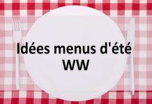 Idées menus d'été WW