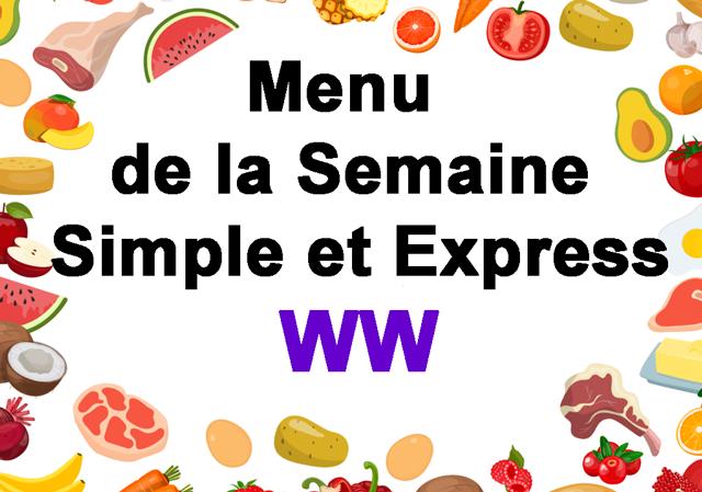 Menu de la Semaine Simple et Express WW