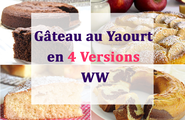 Gâteau au Yaourt en 4 Versions WW